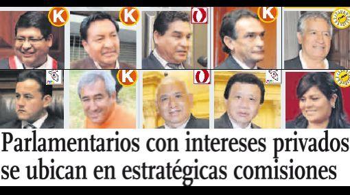 Congresistas con intereses privados se ubican en estratégicas comisiones