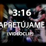 3:16 - APRETÚJAME (Videoclip Oficial)