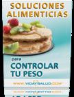 Soluciones alimenticias para controlar tu peso